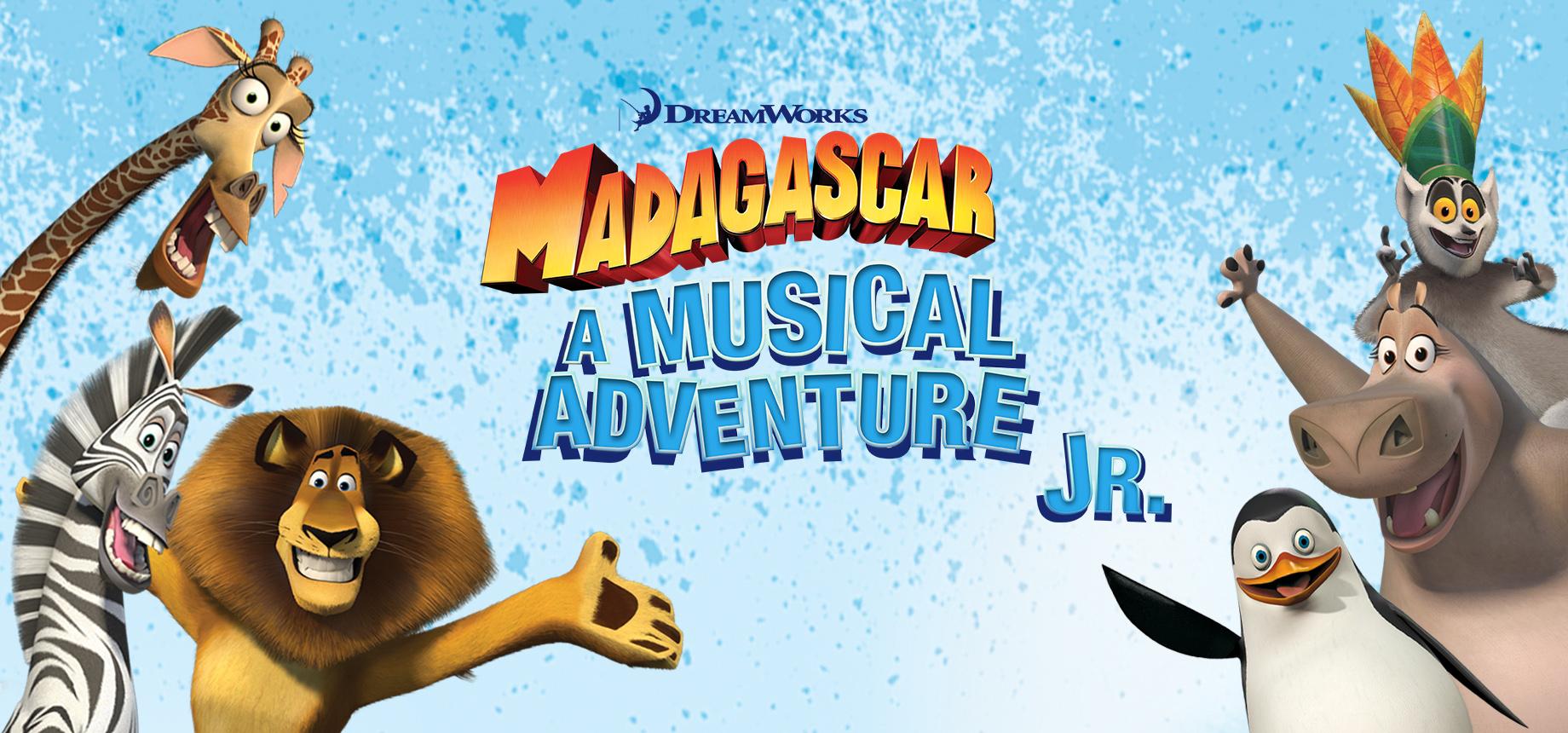 Madagascar – A Musical Adventure JR  | Music Theatre
