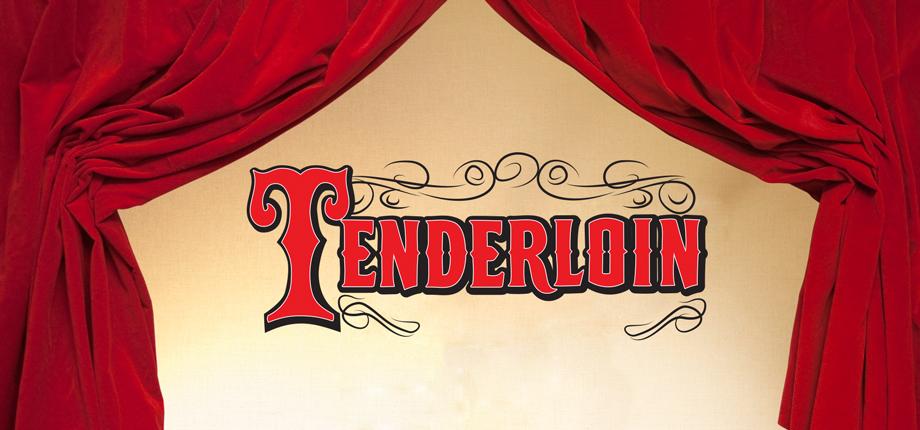 Tenderloin Music Theatre International