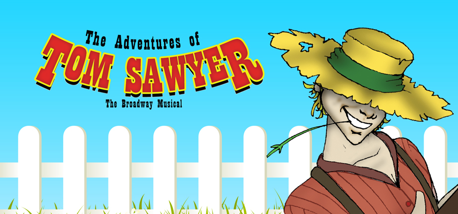 The Adventures Of Tom Sawyer Music Theatre International