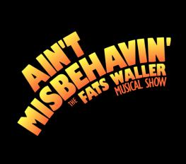 AIN'T MISBEHAVIN' in Broadway