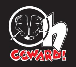 OH, COWARD! in Broadway
