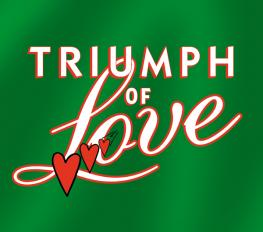 TRIUMPH OF LOVE in Los Angeles