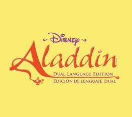 DISNEY'S ALADDIN DUAL- LANGUAGE EDITION in Seattle