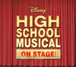 DISNEY'S HIGH SCHOOL MUSICAL in Atlanta