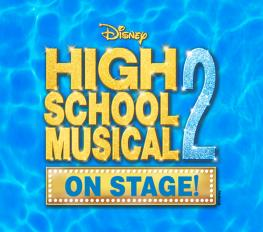 DISNEY'S HIGH SCHOOL MUSICAL 2 in South Carolina
