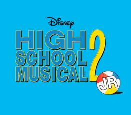 DISNEY'S HIGH SCHOOL MUSICAL 2 JR in Nashville