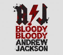 BLOODY BLOODY ANDREW JACKSON in Connecticut