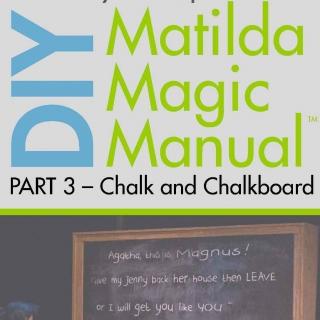 DIY Matilda Magic Manual - Chalk and Chalkboard