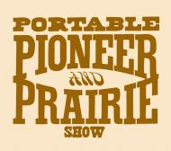 Portable Pioneer And Prairie Show