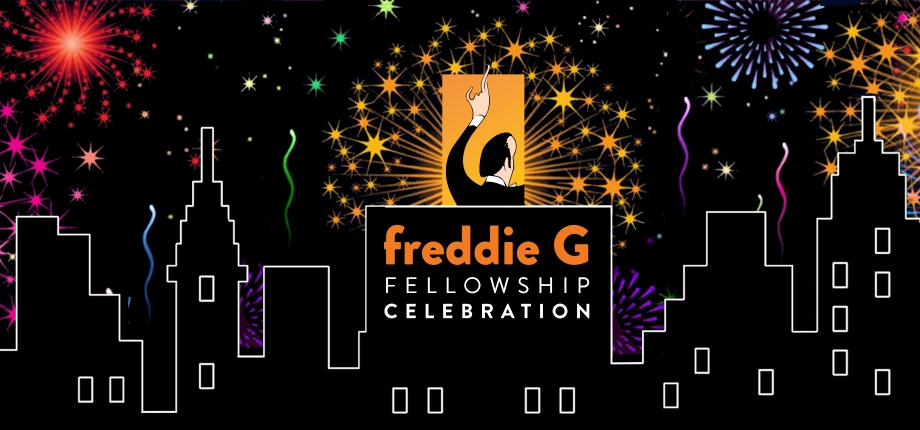 Freddie G Fellows Celebration