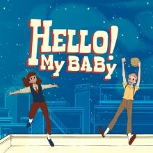 Hello! My Baby