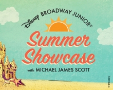 Disney Broadway Junior Summer Showcase