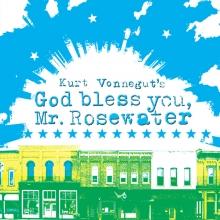 Kurt Vonnegut's God Bless You, Mr  Rosewater | Music Theatre
