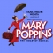 Disney and Cameron Mackintosh's Mary Poppins