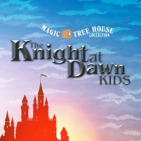 Magic Tree House: Knight at Dawn Kids