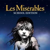Les miserables, school edition – grades 6-12 – north texas.