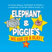 "Elephant & Piggie's ""We Are in A Play"" JR."