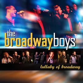 The Broadway Boys Debut Album