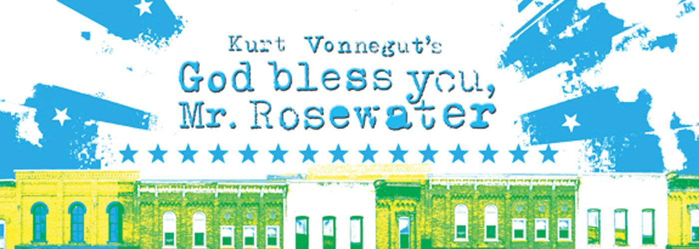 Kurt Vonneguts God Bless You Mr Rosewater Music Theatre