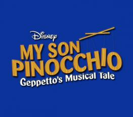 DISNEY'S MY SON PINOCCHIO in Broadway